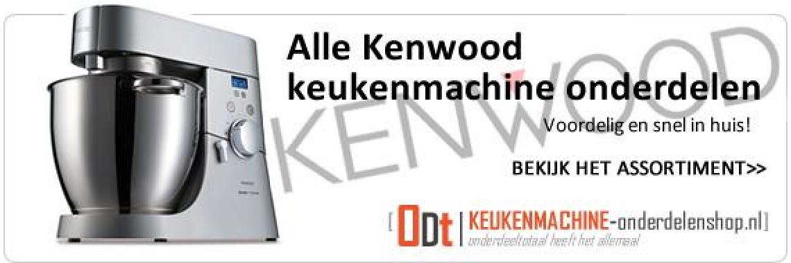 Alle Kenwood keukenmachine onderdelen